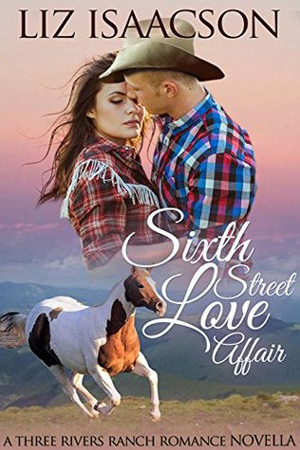 Three Rivers: Sixth Street Love Affair by Liz Isaacson