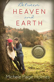 Between Heaven and Earth by Michele Holmes