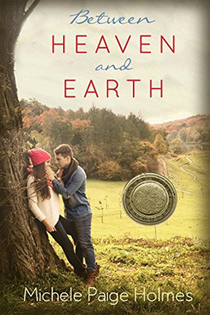 Between Heaven and Earth by Michele Paige Holmes