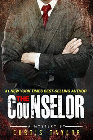 The Counselor by Curtis Taylor