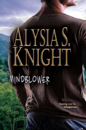 Mindblower by Alysia S. Knight