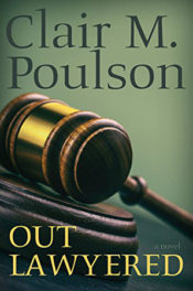 Out Lawyered by Clair M. Poulson