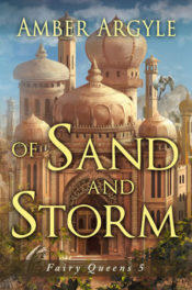 Of Sand and Storm by Amber Argyle
