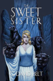 The Sweet Sister by C David Belt