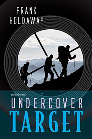 Undercover Target by Frank Holdaway
