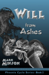 Will From Ashes by Mark Minson
