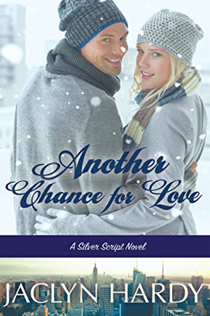 Silver Script: Another Chance for Love by Jaclyn Hardy
