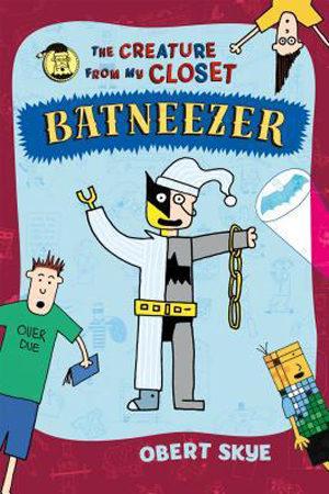 Batneezer by Obert Skye