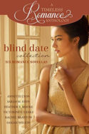 A Timeless Romance: Blind Date Collection
