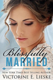 Blissfully Married by Victorine E. Lieske