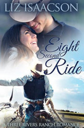 Eight Second Ride by Liz Isaacson