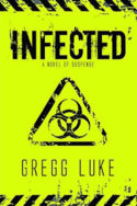 Infected by Gregg Luke