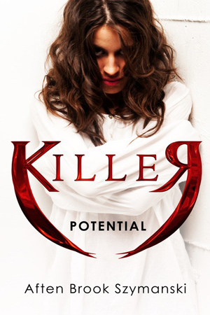 Killer Potential by Aften Brook Szymanski