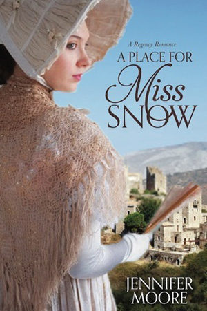 A Place for Miss Snow by Jennifer Moore