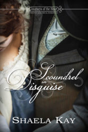 Scoundrel In Disguise by Shaela Kay