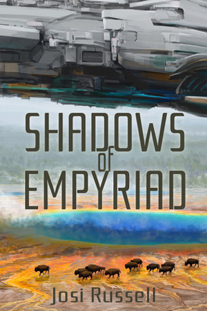 Empyriad: Shadows of Empyriad by Josi Russell