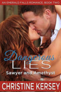 Emerald Falls: Dangerous Lies by Christine Kersey