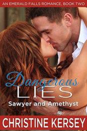 Dangerous Lies by Christine Kersey