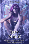Iffy Magic: Confessions of a Faux Fairy Godmother by S.E. Page