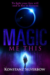Magic Me This by Konstanz Silverbow