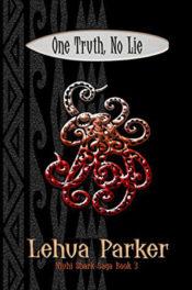 One Truth, No Lie by Lehua Parker