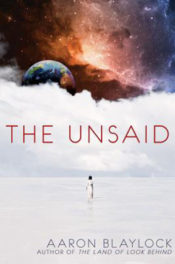 The Unsaid by Aaron Blaylock