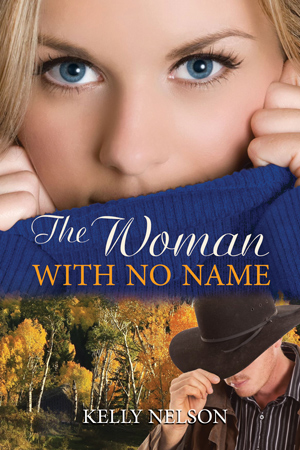 The Woman with No Name by Kelly Nelson