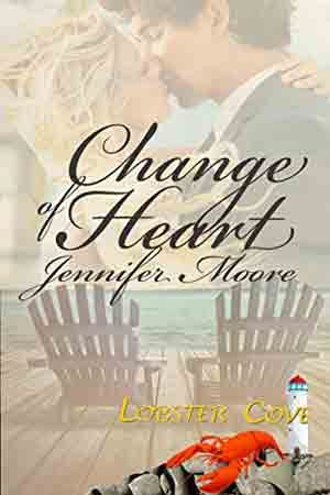 Lobster Cove: Change of Heart by Jennifer Moore