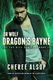 Dr. Wolf: Dragon's Bane by Cheree Alsop