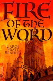 Fire of the Word by Carol Pratt Bradley