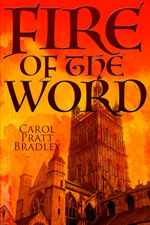 Fire of the Word by Carol Pratt Bradley