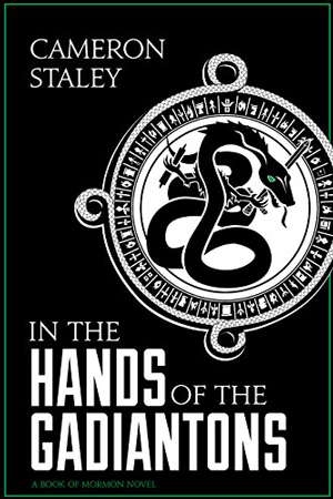 In the Hands of the Gadiantons by Cameron Staley
