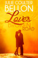Love's Broken Road by Julie Coulter Bellon