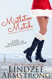 Mistletoe Match by Lindzee Armstrong