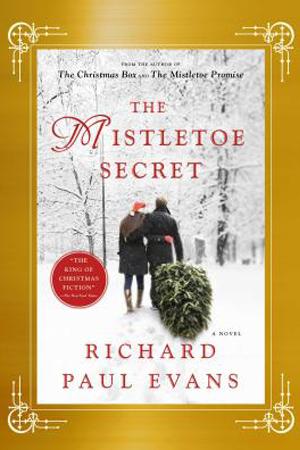 The Mistletoe Secret by Richard Paul Evans