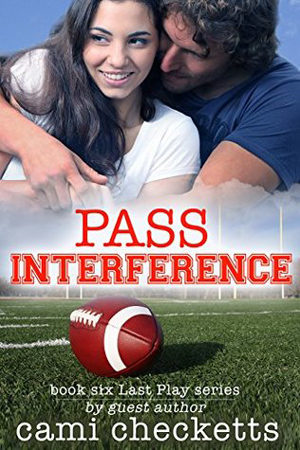 Last Play: Pass Interference by Cami Checketts