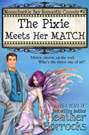 The Pixie Meets Her Match by Heather Horrocks