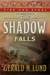 The Shadow Falls by Gerald N. Lund