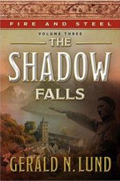 The Shadow Falls by Gerald N. Lund
