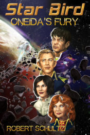 Star Bird: Oneida's Fury by Robert Schultz