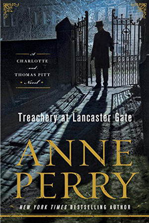 Treachery at Lancaster Gate by Anne Perry