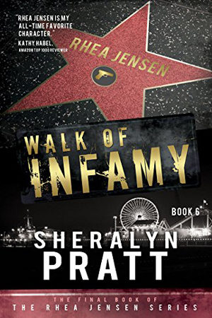 Rhea Jensen: Walk of Infamy by Sheralyn Pratt