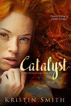 Deception Game: Catalyst by Kristin Smith