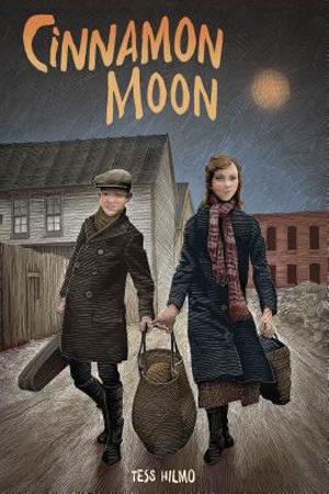 Cinnamon Moon by Tess Hilmo