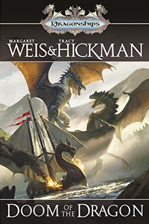 Doom of the Dragon by Tracy Hickman & Margaret Weis