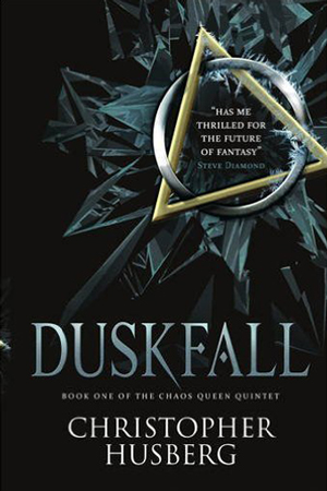 Chaos Queen: Duskfall by Christopher Husberg