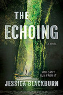 The Echoing by Jessica Blackburn