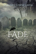 Fade by Shannen Crane Camp