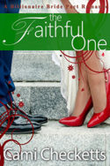 Billionaire Bride Pact: The Faithful One by Cami Checketts