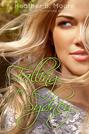 Falling for Sydney by Heather B. Moore
